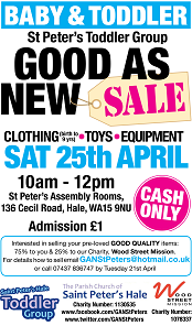 25th Apr Good as New Sale, Baby and Toddler group, St Peters, Hale