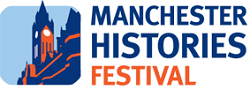 Manchester Histories Festival, March 2014