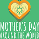Mothers Day around the world